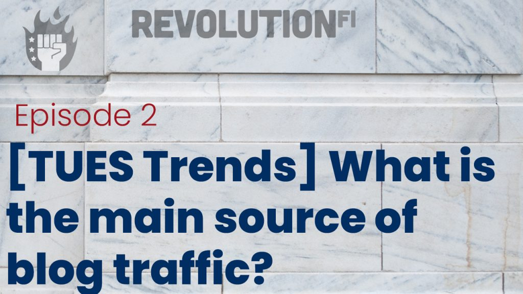 What is the main source of blog traffic?