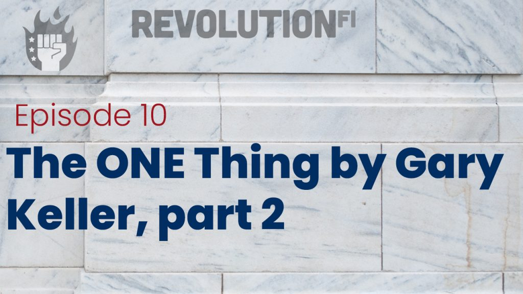 The ONE Thing by Gary Keller, part 2