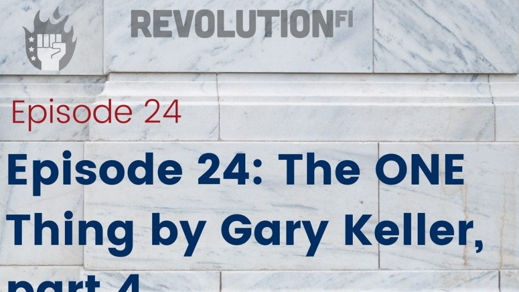 The ONE Thing by Gary Keller part 4